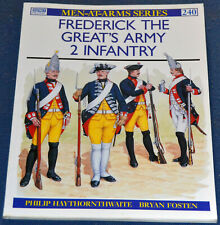 Frederick the Great's army - 2: Infantry - Men-at-Arms MAA 240 - Osprey