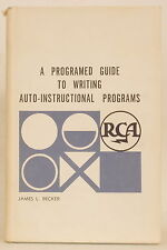 1963 PROGRAMED GUIDE TO WRITING AUTO-INSTRUCTIONAL PROGRAMS James Becker