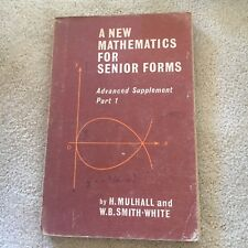 H. MULHALL. A NEW MATHEMATICS FOR SENIOR FORMS. PART 1 SUPPLEMENT. 0207953481
