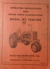 Allis Chalmers WD 45 Farm Tractor Owner, Parts & Service Repair Manual +BONUS