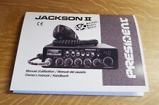 ** PRESIDENT JACKSON II (2) CB RADIO OWNER/USER FULL MANUAL **