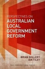 Perspectives on Australian Local Government Reform by Federation Press (Hardback