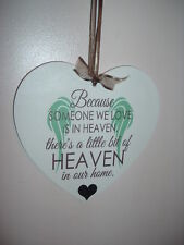 Because someone we love is in heaven remembrance hanging heart plaque signs