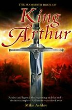 The Mammoth Book of King Arthur (Mammoth Books) by Ashley, Mike Hardback Book