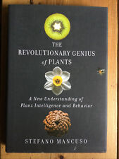 The Revolutionary Genius of Plants.  Mancuso, 2017