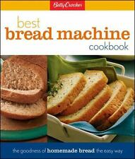 Betty Crocker Cooking: Best Bread Machine Cookbook by Betty Crocker Editors (19…