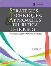 Strategies, Techniques, and Approaches to Critical Thinking