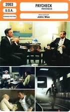 FICHE CINEMA : PAYCHECK - Affleck,Eckhart,,Thurman,Woo 2003