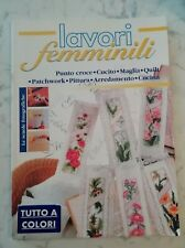 RIVIST LAVORI FEMMINILI PUNTO CROCE CUCITO MAGLIA QUILT PATCHWORK PITTURA CUCINA