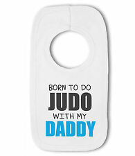 Born to do Judo with my Daddy / Mummy pink/blue - Baby Bib