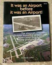 Chicago Rockford International Airport/Camp Grant History Book