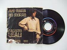 """Fausto Leali – Ave Maria No Morro - Disco Vinile 45 Giri 7"""" Stampa ITALIA 1970"""