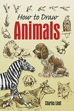 How to Draw Animals (Dover Art Instruction)