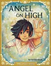 Angel on High (Paperback or Softback)