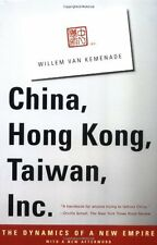 China, Hong Kong, Taiwan, Inc.: The Dynamics of a