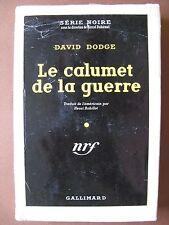 LE CALUMET DE LA GUERRE