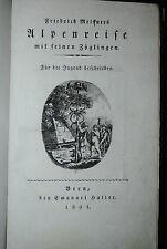Meisner – Alpenreise mit seinen Zöglingen – Bern 1801