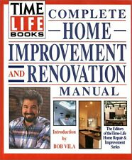 Time-Life Books Complete Home Improvement and Renovation Manual by Time Life Boo