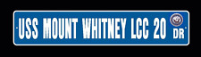 "USS MOUNT WHITNEY LCC 20 Street Sign 6""x30"" Military"