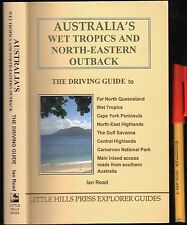 346pg AUSTRALIA'S Driving Guide WET TROPICS & NORTH-EASTERN OUTBACK Cape York ++