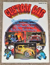 CUSTOM CAR Magazine March 1974 - VW BEETLE ISSUE, FORD 5 WINDOW COUPE, DAM 500,