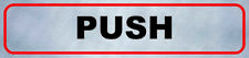 PUSH Written Door Sign Entrance Public Notice Building Shop Door Pull Enter Exit