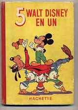 """""""5 Walt Disney en un"""" Reliure éditeur 1°série Ed. Hachette 1952 TBE"""