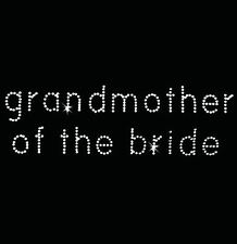 Rhinestone Transfer - Hot Fix Motif -  Grandmother of the Bride - Bebe