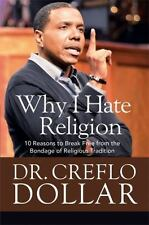 God vs. Religion : 10 Reasons to Break Free from the Bondage of Religious...