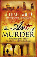 White, Michael, The Art of Murder, Very Good Book