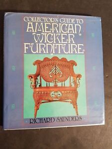 COLLECTOR'S-GUIDE-TO-AMERICAN-WICKER-FURNITURE-RICHARD-SAUNDERS-1983-150-PAGES-