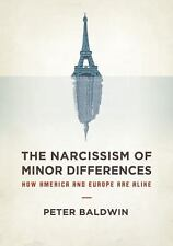 The Narcissism of Minor Differences: How America and Europe are Alike-ExLibrary