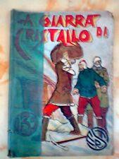 COLLANA AVVENTURE J. MOSELLI GIARRA CRISTALLO 1929 SERT TORINO RACCOLTA COMPLETA