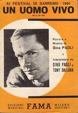 UN UOMO VIVO GINO PAOLI TONY DALLARA EDIZ.FAMA SPARTITI MUSICALI (UA351)