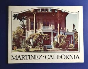 1968 MARTINEZ CALIFORNIA Chamber of Commerce HISTORY BOOKLET 25 Pages Free Ship