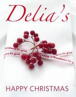 Delia's Happy Christmas, Delia Smith, Excellent