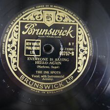 78rpm THE INK SPOTS everyone is saying hello again / to each his own