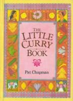 The Little Curry Book By Pat Chapman