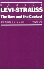 The Raw and the Cooked: Mythologiques, Volume 1 (Paperback or Softback)