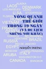 Vong Quanh the Gioi Trong 19 Ngay: By Duong, Nguyen