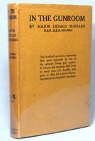 IN THE GUNROOM by Major Gerald Burrard 1930 1st edition 2nd printing HB w/DJ