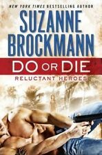 NEW Do or Die: Reluctant Heroes (Troubleshooters) by Suzanne Brockmann