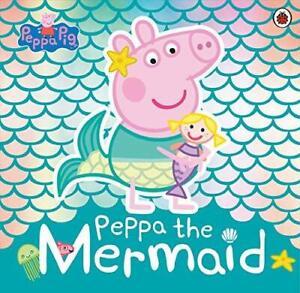 Peppa Pig: Peppa the Mermaid by Peppa Pig New Paperback Book