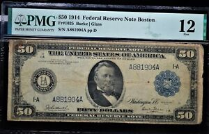 $50 1914 FEDERAL RESERVE NOTE BOSTON  Fr#1025 PMG FINE 12 POPULAR DENOMINATION