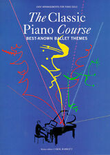 Classic Piano Ballet Themes Learn to Play EASY Classical Beginner Music Book