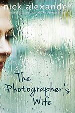 The Photographer's Wife,Nick Alexander