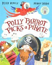 Polly Parrot Picks a Pirate by Peter Bently (Paperback, 2014) NEW 9781447223436