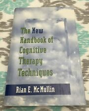 The New Handbook of Cognitive Therapy Techniques by Rian E. McMullin 2000