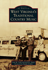 West Virginia's Traditional Country Music [Images of America] [WV]