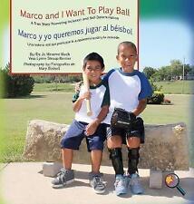 Marco y yo quiero jugar bola/marco y yo guipuzcoanos jugar al béisbol: un verdadero..